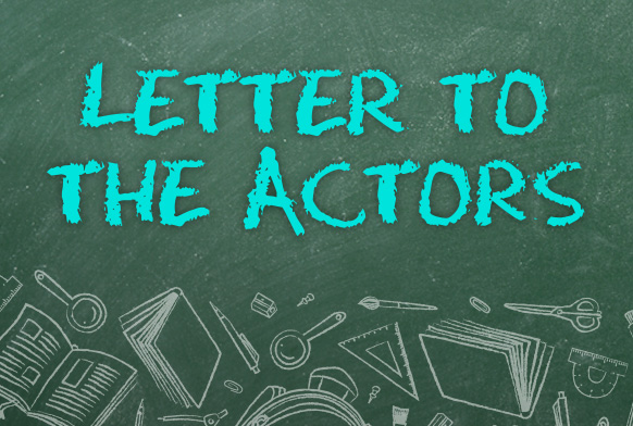Write a Letter to the Actors