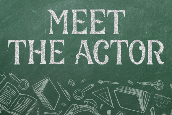 Meet the Actor – Nathaniel E & P